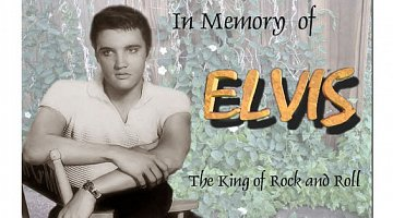 Elvis today tomorrow and forever